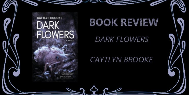 Why Dark Flowers By Caytlyn Brooke Will Change Your Mind About Fairies