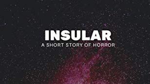 Insular – A ShortStory