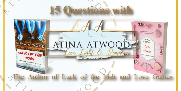15 Questions with Atina Atwood the Author of the Holiday HeartbeatsSeries